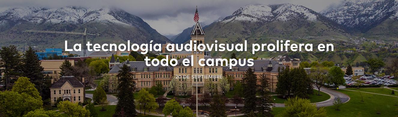 La tecnología audiovisual prolifera en todo el campus